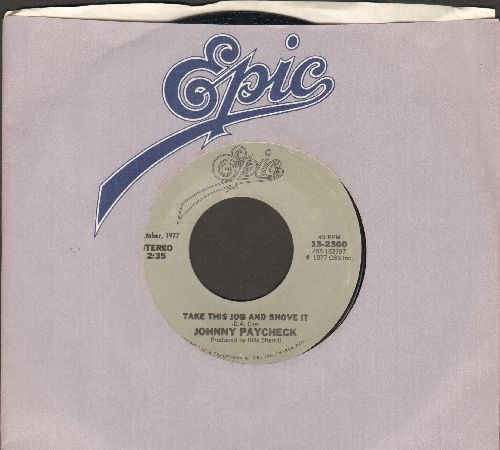 Paycheck, Johnny - Take This Job And Shove It/Slide Off Of Your Satin Sheets (double-hit re-issue with Epic company sleeve)) - EX8/ - 45 rpm Records