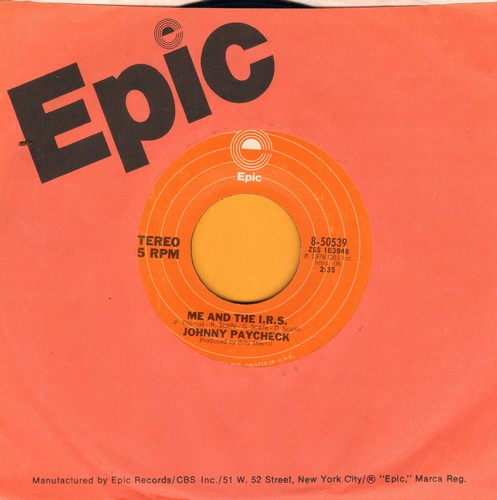 Paycheck, Johnny - Me And The I.R.S./Georgia In A Jug (with Epic company sleeve) - EX8/ - 45 rpm Records