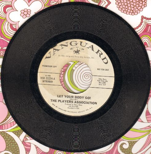 Players Association - Let Your Body Go! (double-A-sided DJ advance pressing) - EX8/ - 45 rpm Records