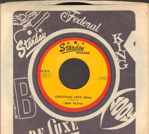 Payne, Leon - Christmas Love Song/Christmas Everyday (with Starday company sleeve) - NM9/ - 45 rpm Records