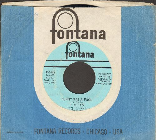 P. C. LTD. - Sunny Was A Fool/Here We Come (RARE Psychadelic Garage-Band 2-sider!) (with Fontana company sleeve) - NM9/ - 45 rpm Records