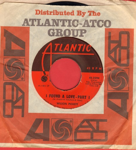 Pickett, Wilson - I Found A Love (Parts 1 + 2) (with Atlantic company sleeve) - VG7/ - 45 rpm Records