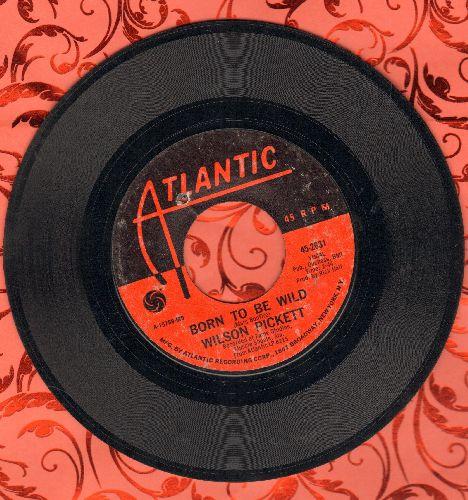 Pickett, Wilson - Born To Be Wild/Toe Hold (bb) - VG7/ - 45 rpm Records