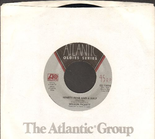 Pickett, Wilson - Ninety-Nine And A Half/Don't Let The Green Grass Fool You (re-issue with Atlantic company sleeve) - NM9/ - 45 rpm Records