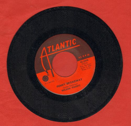 Pickett, Wilson - Funky Broadway/I'm Sorry About That (with juke box label) - NM9/ - 45 rpm Records