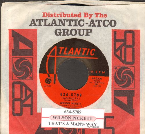 Pickett, Wilson - 634-5789/That's A Man's Way (with juke box label and Atlantic company sleeve) - NM9/ - 45 rpm Records
