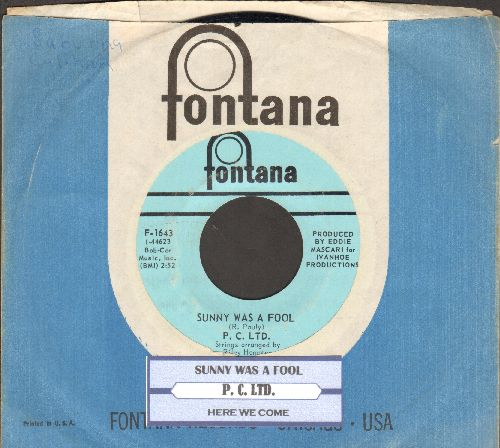 P.C. LTD. - Sunny Was A Fool/Here We Come (RARE Psychedelic 2-sider with juke box label and Fontana company sleeve) - NM9/ - 45 rpm Records