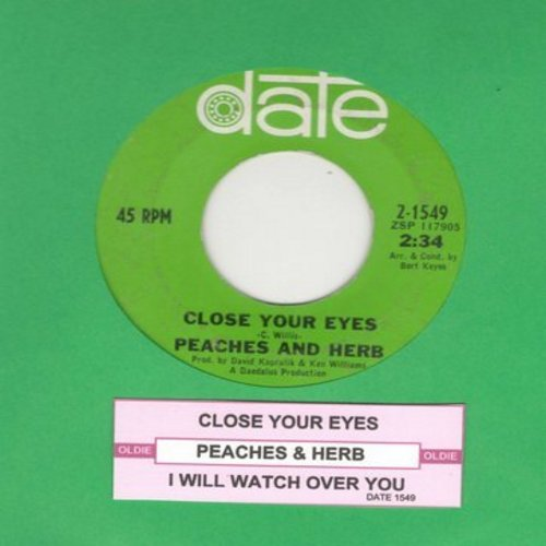 Peaches & Herb - Close Your Eyes/I Will Watch Over You (with juke box label) - EX8/ - 45 rpm Records