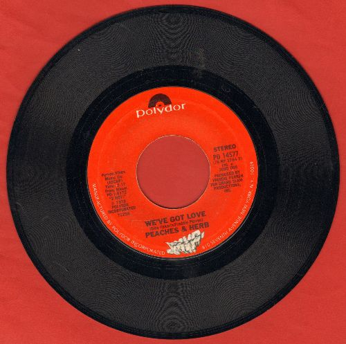 Peaches & Herb - We've Got Love/Four's A Traffic Jam  - EX8/ - 45 rpm Records