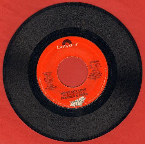 Peaches & Herb - We've Got Love/Four's A Traffic Jam  - EX8/ - 45 rpm Records