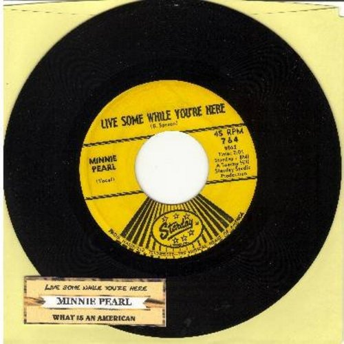 Pearl, Minnie - Live Some While You're Here/What Is A American (with juke box label) - NM9/ - 45 rpm Records