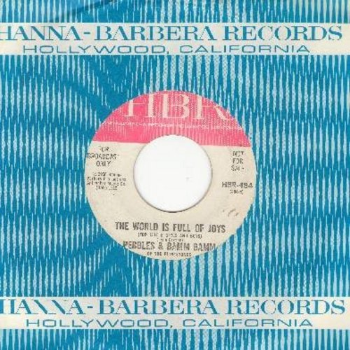 Pebbles & Bam Bam Of The Flintstones - The World Is Full Of Joys/Daddy (DJ advance pressing with RARE vintage HBR company sleeve) - EX8/ - 45 rpm Records