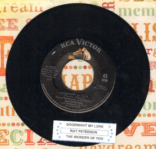 Peterson, Ray - Goodnight My Love/The Wonder Of You (ULTRA-DREAMY two-sider with juke box label) - NM9/ - 45 rpm Records