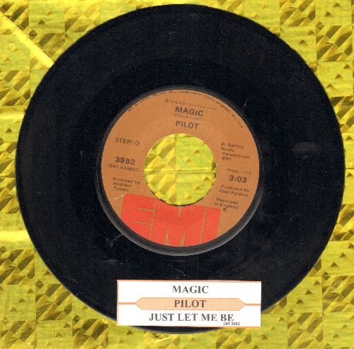 Pilot - Magic/Just Let Me Be (with juke box label) - EX8/ - 45 rpm Records