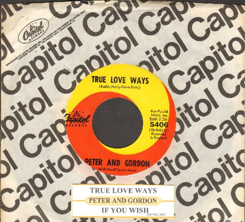 Peter & Gordon - True Love Ways/If You Wish  (with Capitol company sleeve and juke box label) - NM9/ - 45 rpm Records