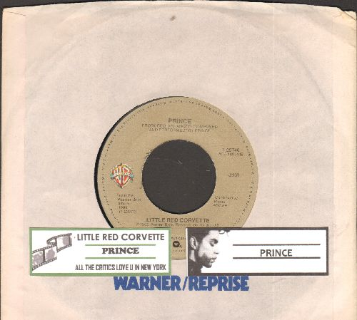 Prince - Little Red Corvette/All The Critics Love U In New York (with juke box label and Warner Brothers company sleeve) - EX8/ - 45 rpm Records