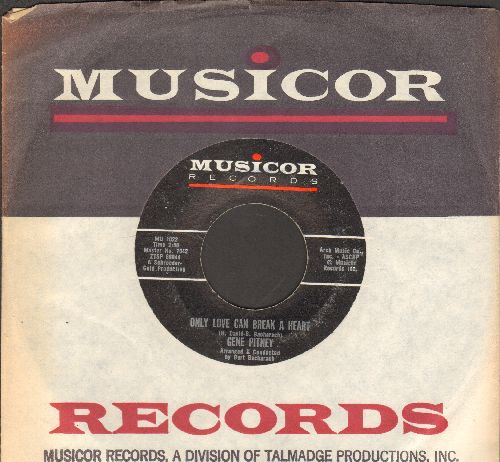 Pitney, Gene - Only Love Can Break A Heart/If I Didn't Have A Dime (with Musicor company sleeve) - EX8/ - 45 rpm Records