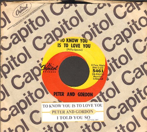 Peter & Gordon - To Know You Is To Love You/I Told You So (with juke box label and Capitol company sleeve) - NM9/ - 45 rpm Records