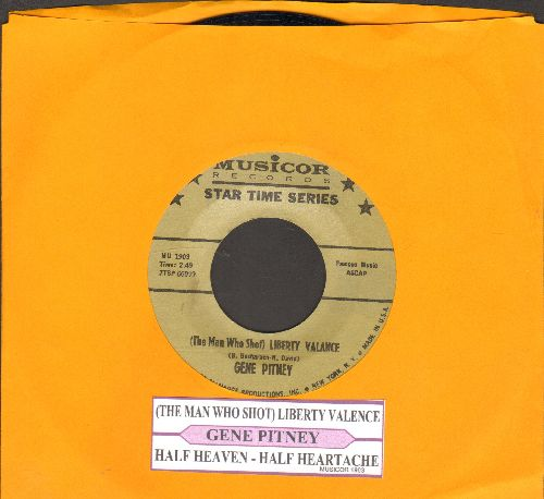 Pitney, Gene - The Man Who Shot Liberty Valance/Half Heaven--Half Heartache (authentic looking re-issue with juke box label) (gold label) - NM9/ - 45 rpm Records