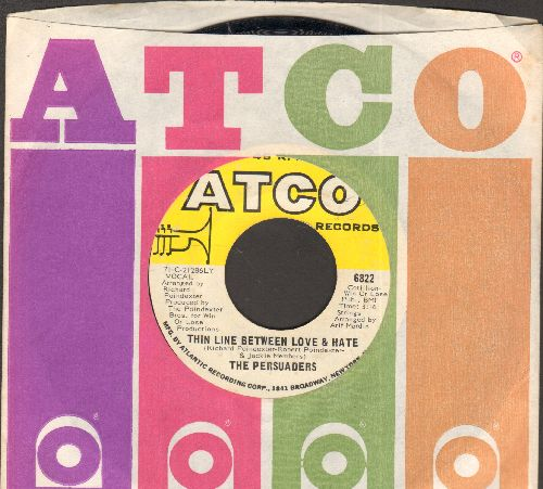 Persuaders - Thin Line Between Love & hate/Thigh Spy (with Atco company sleeve) - NM9/ - 45 rpm Records
