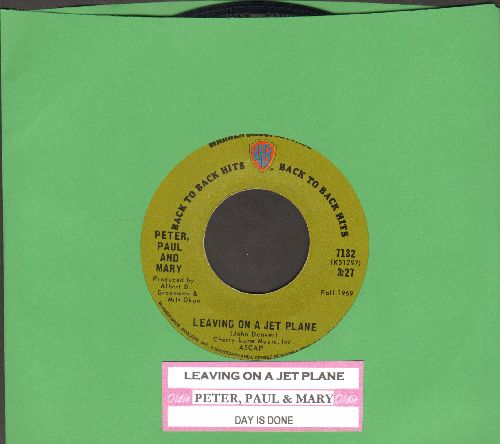 Peter, Paul & Mary - Leaving On The A Jet Plane/Day Is Done (early re-issue with juke box label) - EX8/ - 45 rpm Records