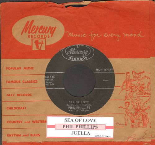 Phillips, Phil - Sea Of Love (Come With Me To The Sea)/Juella (with juke box label) - VG7/ - 45 rpm Records