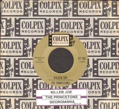 Princetons - Georgianna/Killer Joe (with juke box label and vintage Colpix company sleeve) - EX8/ - 45 rpm Records