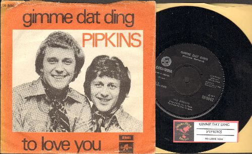 Pipkins - Gimme Dat Ding (Theme from Benny Hill Show)/To Love You (DANISH Pressing with juke box label and picture sleeve, removable spingle adaptor) - NM9/VG6 - 45 rpm Records