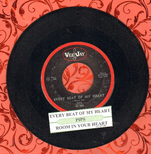 Pips - Every Beat Of My Heart/Ain't Cha Got Some Room (with juke box label) - EX8/ - 45 rpm Records