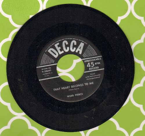 Pierce, Webb - That Heart Belongs To Me/So Used To Loving You - EX8/ - 45 rpm Records