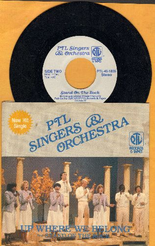 PTL Singers & Orchestra - Stand On The Rock/Up Where We Belong (with picture sleeve) - NM9/EX8 - 45 rpm Records