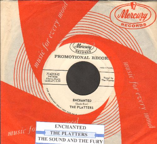 Platters - Enchanted (featured in series -Breaking Bad-)/The Sound And The Fury (DJ advance pressing with juke box label and Mercury company sleeve) - NM9/ - 45 rpm Records