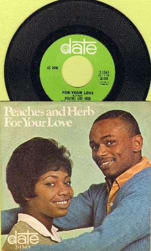Peaches & Herb - For Your Love/I Need Your Love So Desperately (with picture sleeve) - NM9/NM9 - 45 rpm Records