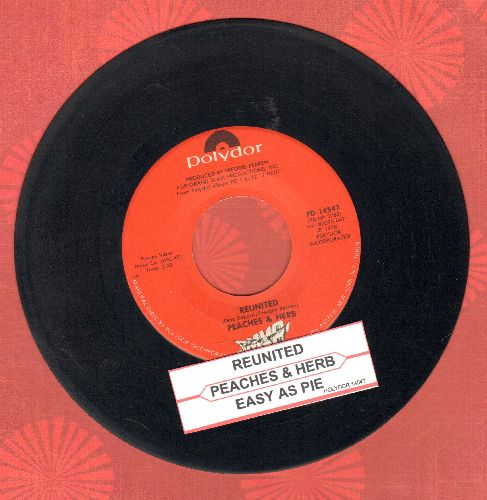 Peaches & Herb - Reunited (And It Feels So Good)/Easy As Pie (with juke box label) - EX8/ - 45 rpm Records
