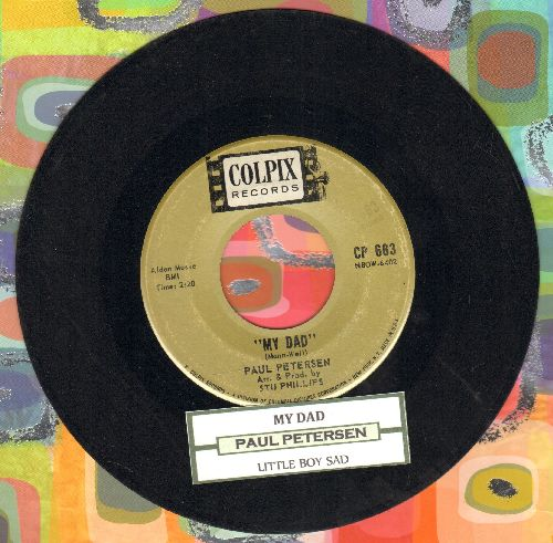 Petersen, Paul - My Dad/Little Boy Sad (with juke box label) - VG7/ - 45 rpm Records