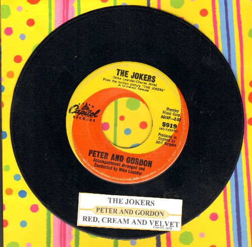 Peter & Gordon - The Jokers/Red, Cream And Velvet (with juke box label) - EX8/ - 45 rpm Records
