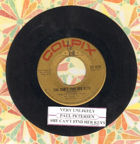 Petersen, Paul - She Can't Find Her Keys/Very Unlikely (duet with Shelley Fabares) (with juke box label) - VG7/ - 45 rpm Records