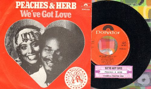 Peaches & Herb - We've Got Love/Four's A Traffic Jam (German Pressing with juke box label and  picture sleeve) - M10/EX8 - 45 rpm Records