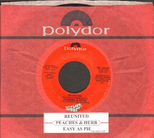 Peaches & Herb - Reunited (And It Feels So Good)/Easy As Pie (with juke box label and Polydor company sleeve) - EX8/ - 45 rpm Records