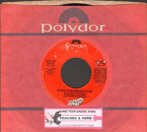 Peaches & Herb - Shake Your Groove Thing/All Your Love (with juke box label and Polydor company sleeve) - NM9/ - 45 rpm Records
