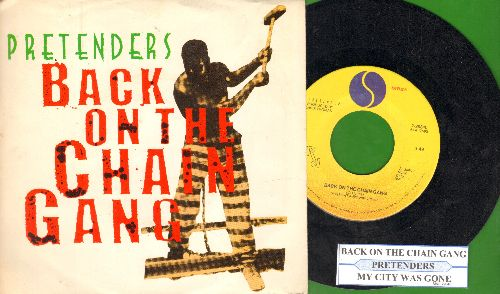 Pretenders - Back On The Chain Gang/My City Was Gone (with juke box label and picture sleeve!) - NM9/EX8 - 45 rpm Records
