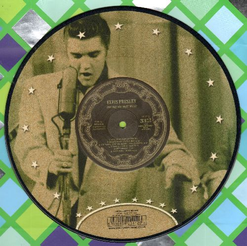 Presley, Elvis - Any Way You Want Me EP N0. 3: Don't Be Cruel, Hound Dog, Mystery Train + 5 (10 inch 33 rpm Picture Disc, Limited Edition British Pressing) - NM9/ - LP Records