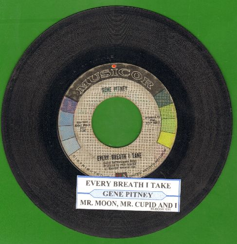 Pitney, Gene - Every Breath I Take/Mr. Moon, Mr. Cupid And I (with juke box label) - VG7/ - 45 rpm Records