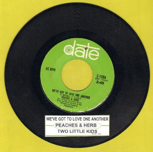 Peaches & Herb - Two Little Kids/We've Got To Love One Another (bb) - VG7/ - 45 rpm Records