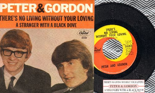 Peter & Gordon - There's No Living Without Your Loving/A Stranger With A Black Dove (with juke box label and picture sleeve) - M10-/EX8 - 45 rpm Records