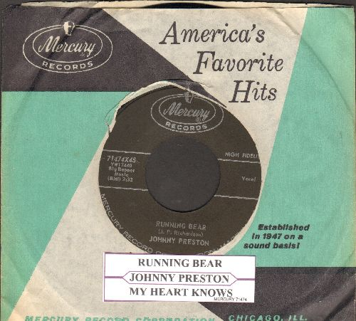 Preston, Johnny - Running Bear (Loves Little White Dove)/My Heart Knows (with juke box label and Mercury company sleeve) - NM9/ - 45 rpm Records