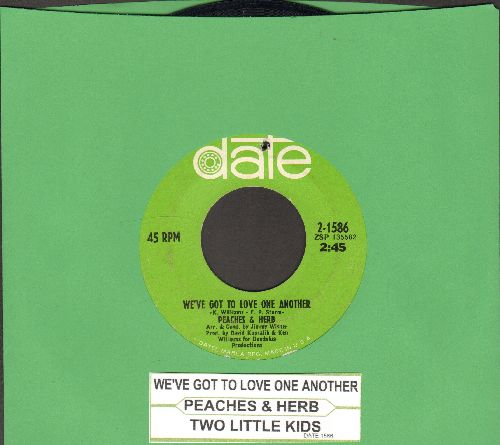 Peaches & Herb - Two Little Kids/We've Got To Love One Another (with juke box label) (bb) - EX8/ - 45 rpm Records