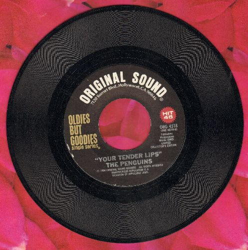 Penguins - Your Tender Lips/Dedicated To The One I Loe (by The Shirelles on flip-side) - NM9/ - 45 rpm Records