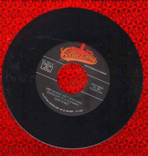 Pitney, Gene - Half Heaven - Half Heartache/True Love Never Runs Smooth (double-hit re-issue) - NM9/ - 45 rpm Records
