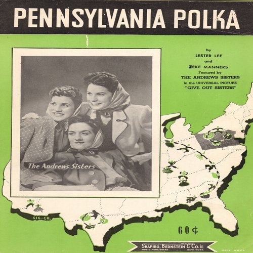 Andrews Sisters - Pennsylvania Polka - Vintage SHEET MUSIC for the Classic Polka song, NICE cover portrait of Andrews Sisters! - (This is SHEET MUSIC, not any other kind of media!) - EX8/ - Sheet Music